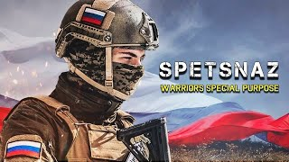 """SPETSNAZ - """"WARRIORS SPECIAL PURPOSE"""" 