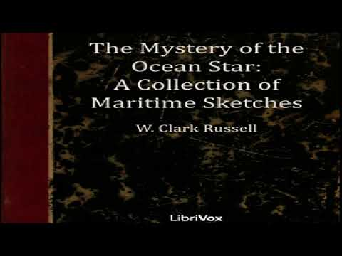 Mystery of the 'Ocean Star' - A Collection of Maritime Sketches | William Clark Russell | 5/6