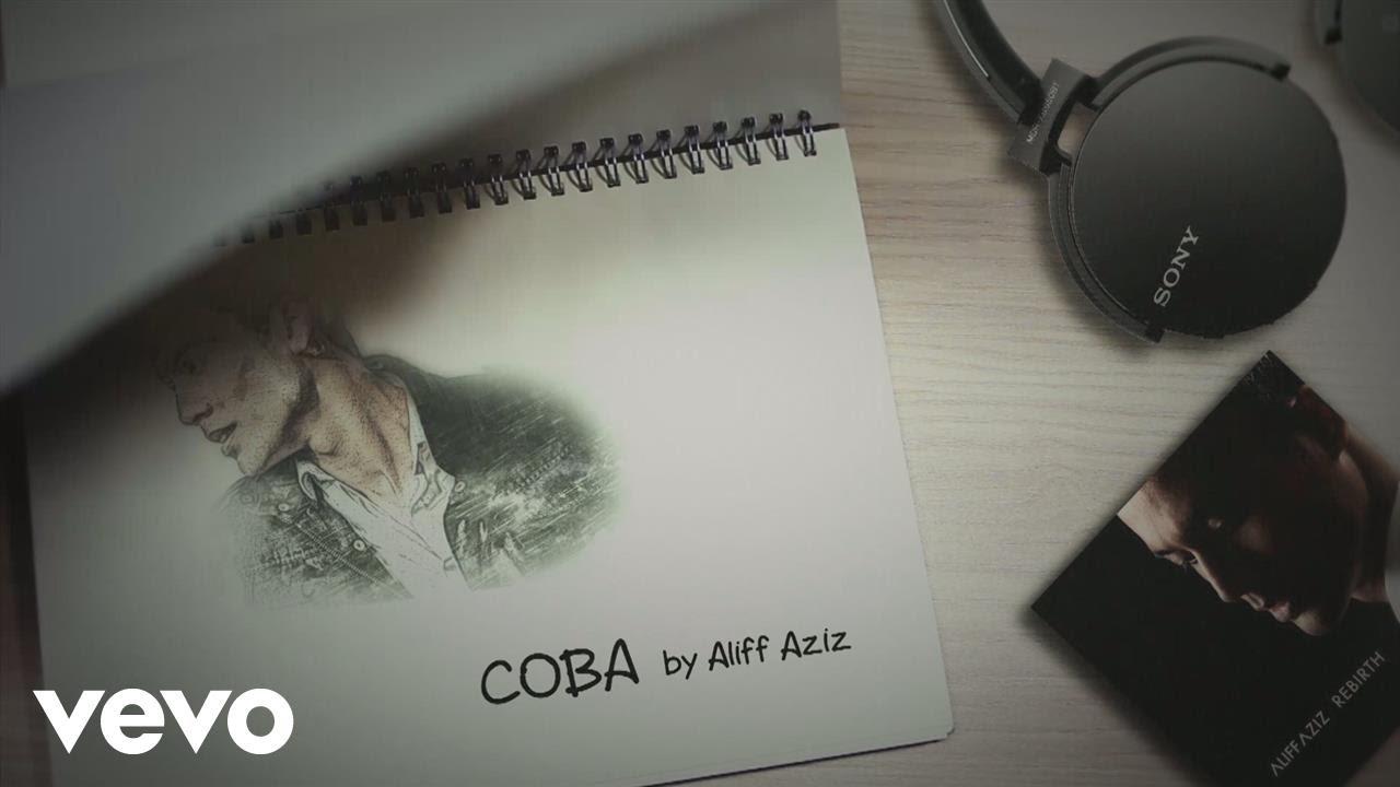 Download Aliff Aziz - Coba (Lyric Video)