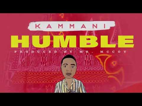 KAMMANI - HUMBLE (OFFICAL Lyric Video) #Mukwelehdance