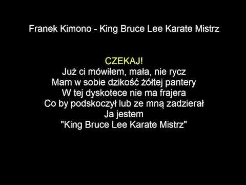 [KARAOKE]Franek Kimono - King Bruce Lee Karate Mistrz + tekst [NAJLEPSZA]