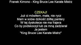Download [KARAOKE]Franek Kimono - King Bruce Lee Karate Mistrz + tekst [NAJLEPSZA] Mp3 and Videos
