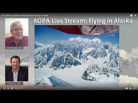 AOPA Live Stream Webinar Series: Flying in Alaska