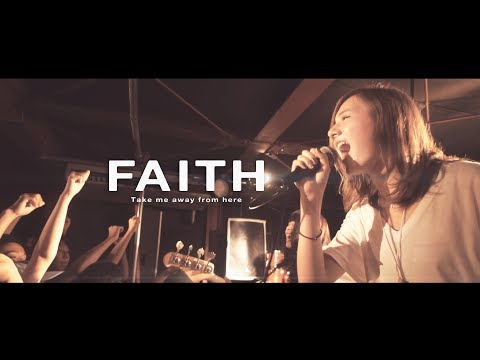 FAITH - Take me away from here (Official Music Video)