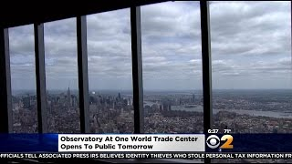 observatory at one world trade center opens to public friday