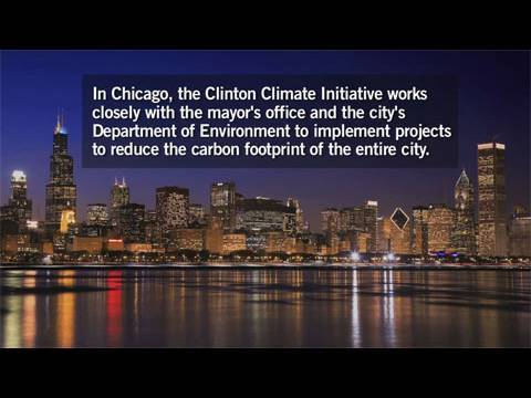 The Clinton Climate Initiative Partners with Chicago