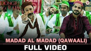 Madad Al Madad(Qawaali) - Full Video | Dongri Ka Raja | Ronit Roy, Ashwini K | Javed A,Bela S