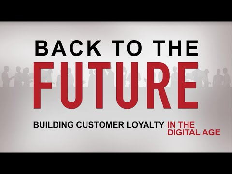 Building Customer Loyalty in the Digital Age