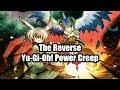 The Reverse Yu-Gi-Oh! Power Creep