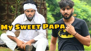 My Sweet Papa | Desi vine | We Are One
