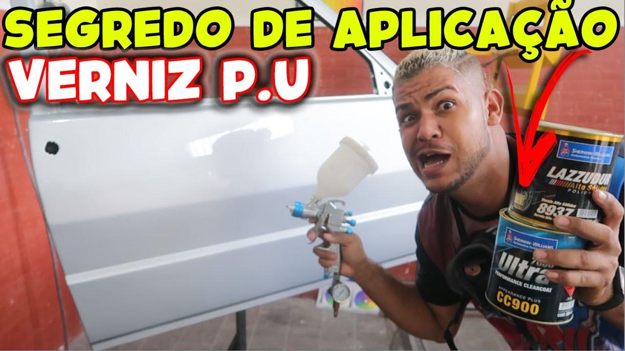 VERNIZ P.U AUTOMOTIVO - O QUE NÃO ENSINARAM PRA APLICAÇÃO PERFEITA E ESPELHADA!