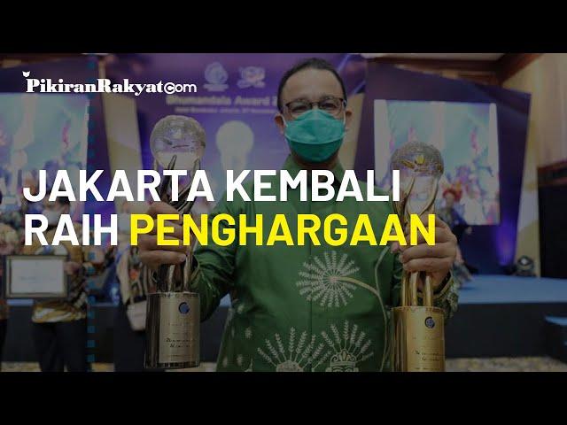 Jakarta Kembali Raih 2 Penghargaan Sekaligus, Gubernur Anies Baswedan: Medali Emas untuk DKI!