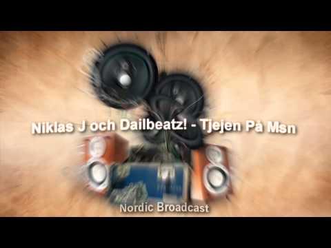 Niklas J och Dailbeatz! - Tjejen På Msn (HD)