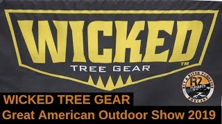 Wicked Tree Gear- Great American Outdoor Show 2019