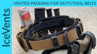 IceVents: Universal Vented Padding for Duty/Tool Belts