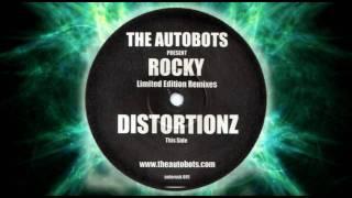 The Autobots - Rocky (Distortionz Remix) - Breakbeat, Nuskool Breaks