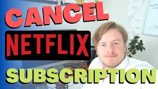 How To Cancel Netflix Subscription