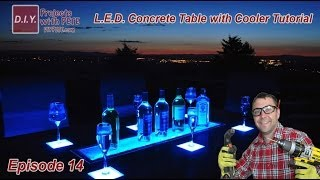 How To Make An Led Concrete Patio Table With A Built-in Cooler - Episode 14
