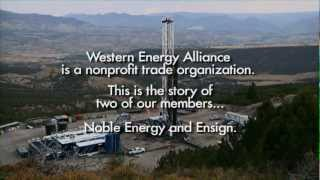 Noble Energy and Ensign Drilling: Jobs and Clean Energy for America