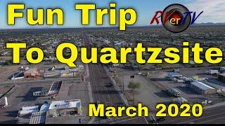 Fun Trip To Quartzsite - March 2020