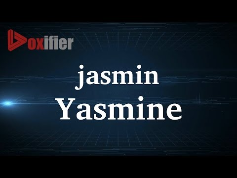 How to Pronunce Yasmine in French - Voxifier.com