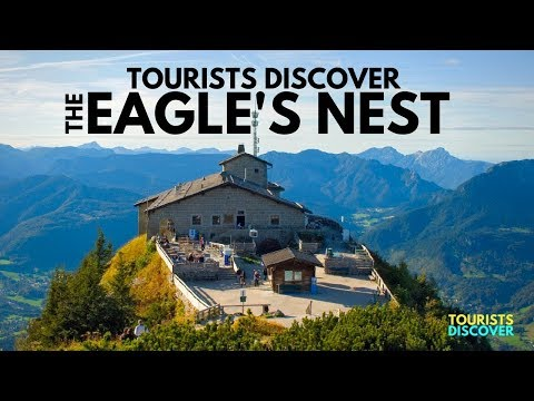 Discover The Eagle's Nest