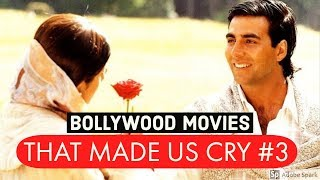Top Bollywood Movies That Will Make You Cry #3 | Hindi/Bollywood Sad Movies List