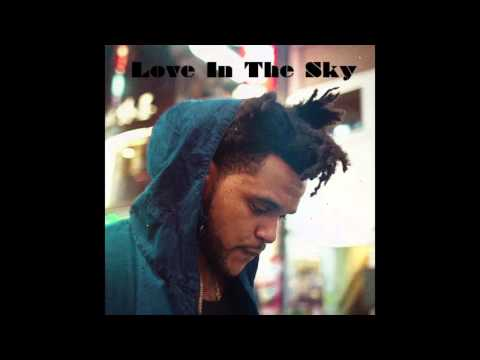 The Weeknd - Love In The Sky