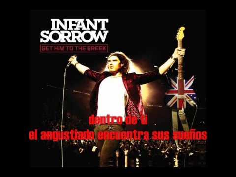 Inside of you, Infant Sorrow (subtitulada español)