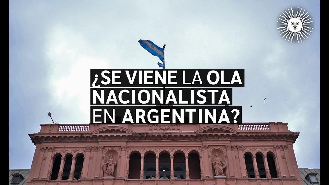 ¿Se viene la OLA NACIONALISTA en ARGENTINA contra el NUEVO ORDEN MUNDIAL? | Enterate ACÁ