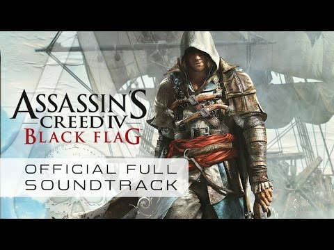 Assassin's Creed IV : BLack Flag (Full Official Soundtrack)