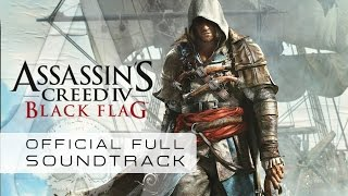 Repeat youtube video Assassin's Creed IV : BLack Flag (Full Official Soundtrack) - Brian Tyler