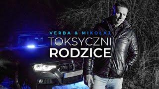 Смотреть клип Verba Ft. Mikołaj - Toksyczni Rodzice