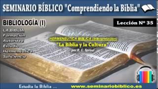 35 – Hermenéutica: La Biblia y la Cultura