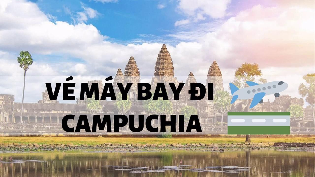 Giá vé máy bay đi Campuchia Vietjet Air tháng 4,5,6 – Hotline đặt vé: 1900 636 167
