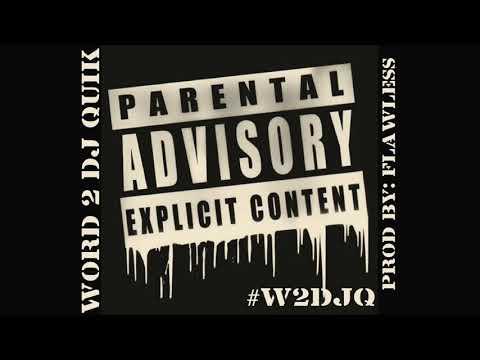Ton'e Major- Word 2 DJ Quik #W2DJQ [Prod By: Flawless]