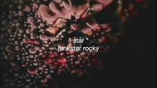 "Junkstar Rocky - ""Star"" - Music Video"