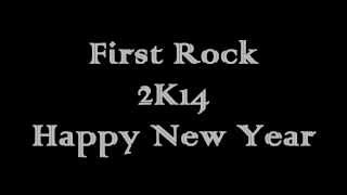 First Rock / Happy New Year / FUCK LOVE