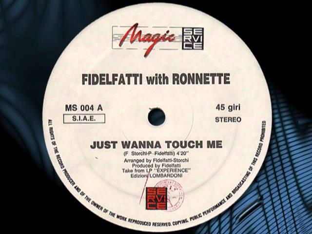 FIDELFATTI  With RONNETTE