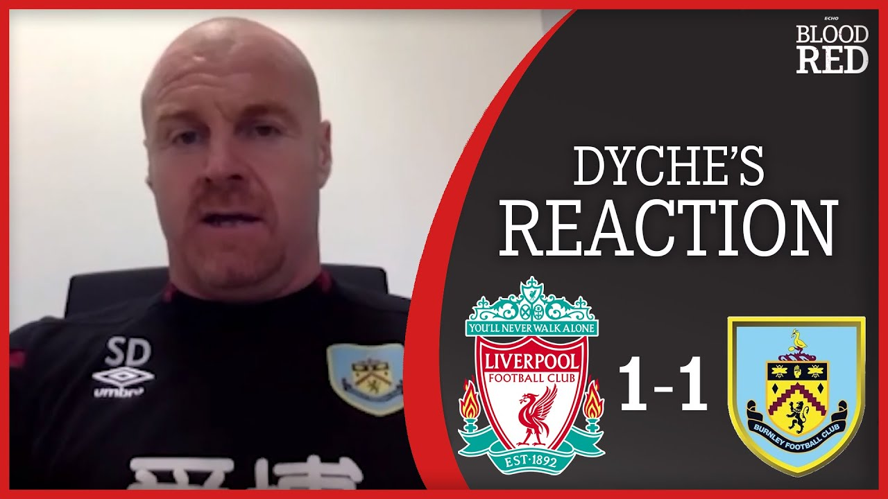 'LIVERPOOL ARE A TOP SIDE' | Sean Dyche Post Match Press Conference | Liverpool 1 Burnley 1