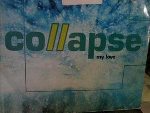 Collapse - My Love ( AMBIENT DROPS MIX  ) QUADRANT PARK!!!!