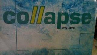 Collapse - My Love ( AMBIENT DROPS MIX  ) QUADRANT PARK!!!!