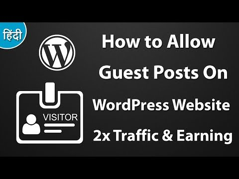 How to Add Guest Posts Features to Your WordPress Website - Veewom