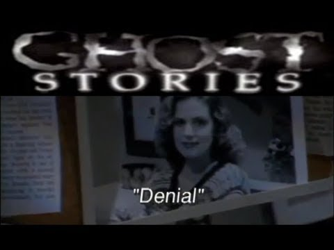 Ghost Stories Episode 42 -  Denial