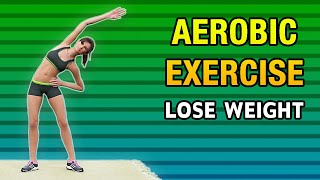Aerobic Exercise At Home To Lose Weight