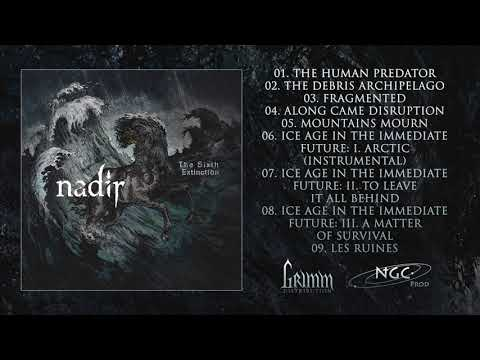 Nadir - The Sixth Extinction (2017) [Full Album]
