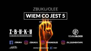ZBUKU / Olee - Wiem Co Jest 5! (Young Blood Mixtape) // official audio