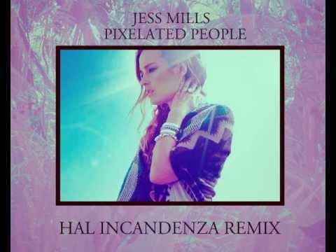 "Jess Mills ""Pixelated People"" (Hal Incandenza Remix)"