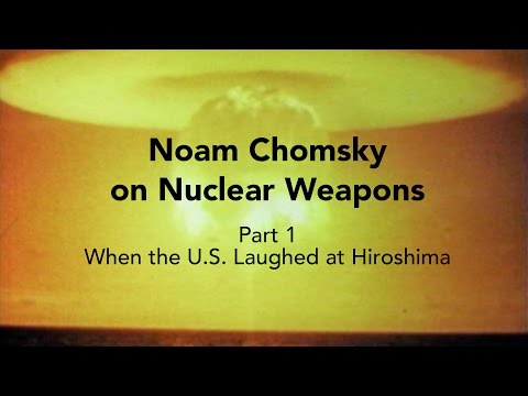 Noam Chomsky – When the U.S. Laughed at Hiroshima