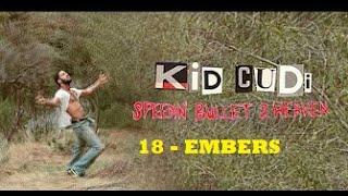 Kid Cudi - EMBERS -18- (subtitulado español)